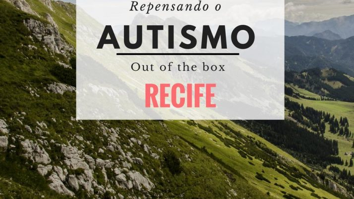 Apresentação dos profissionais – OUT OF THE BOX – Repensando o Autismo!